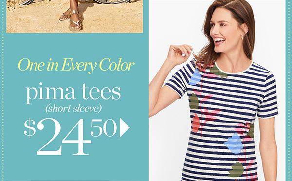 Pima Tees (Short Sleeve) $24.50   Shop Now