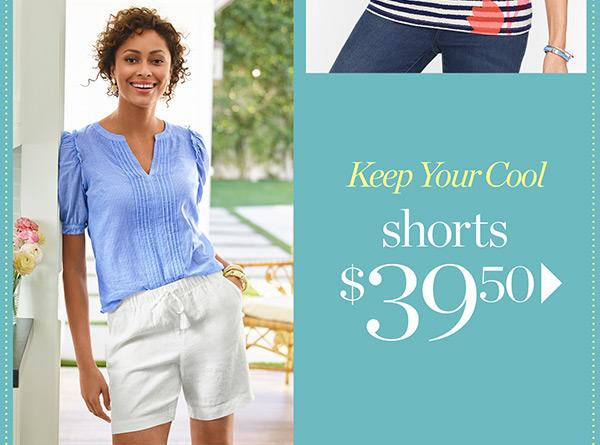 Shorts $39.50   Shop Now