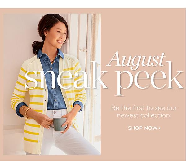 August Sneak Peek   Shop Now
