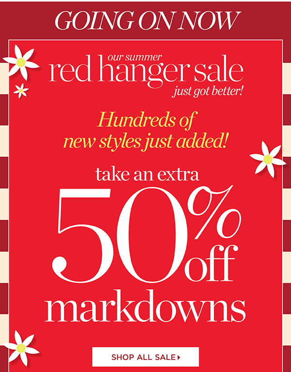 Going On Now. Red Hanger 50% off Markdowns   Shop Sale